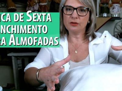 ENCHIMENTO PARA ALMOFADA, COMO FAZER - Dica de Sexta (Tutorial Patchwork)