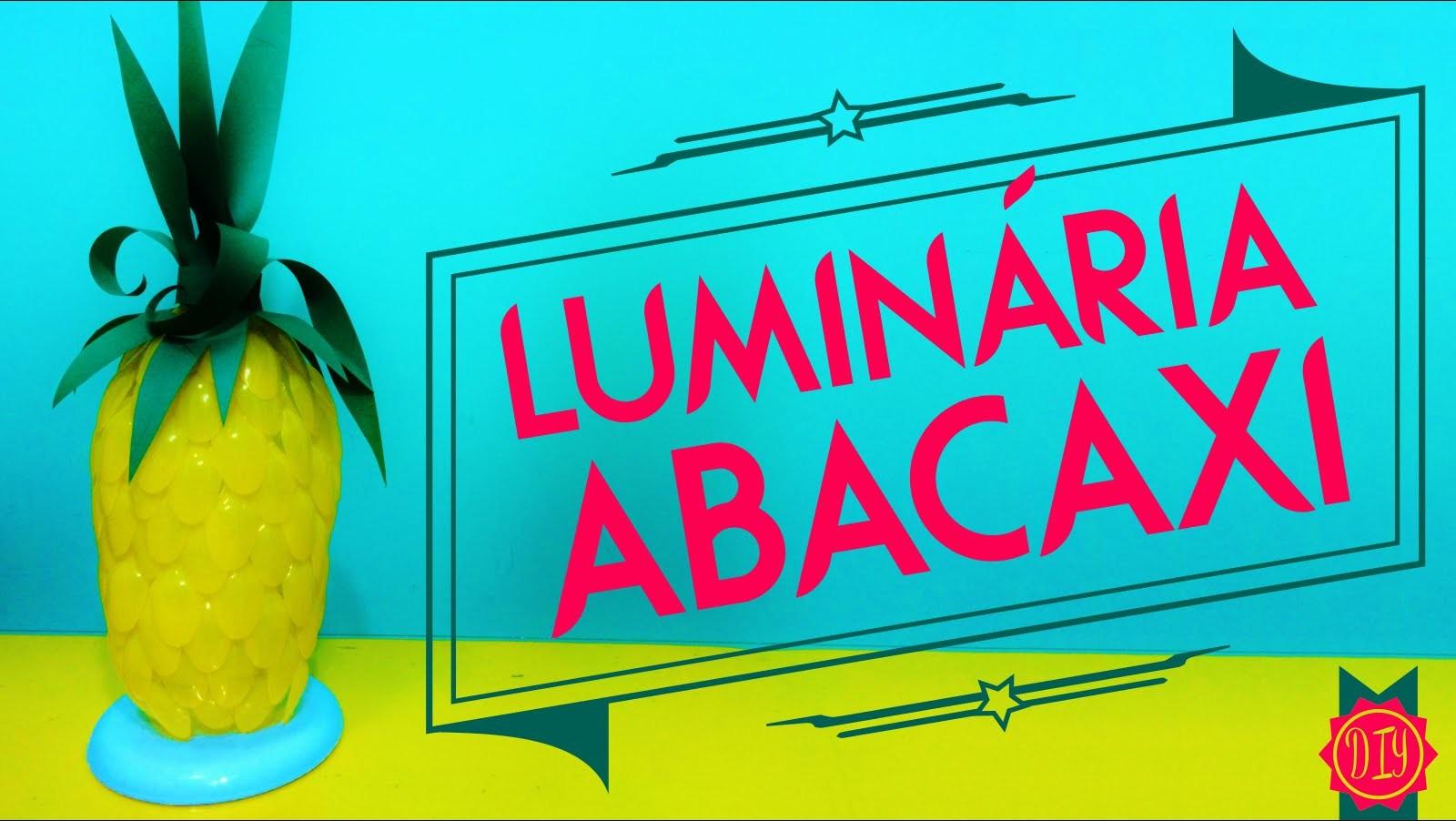 Luminária Abacaxi - Faça Você Mesma por Coisas de Jessika