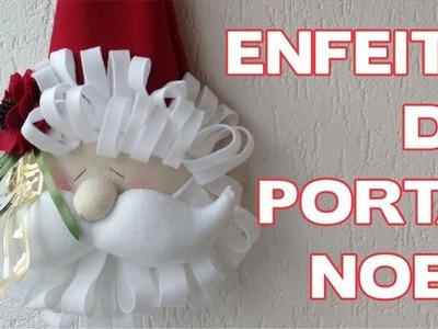 DIY - Enfeite para Porta Papai Noel - Enfeites de Natal - Passo a Passo