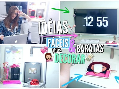 DIY FÁCEIS e BARATOS para DECORAR!! | Escrivaninha ou Quarto