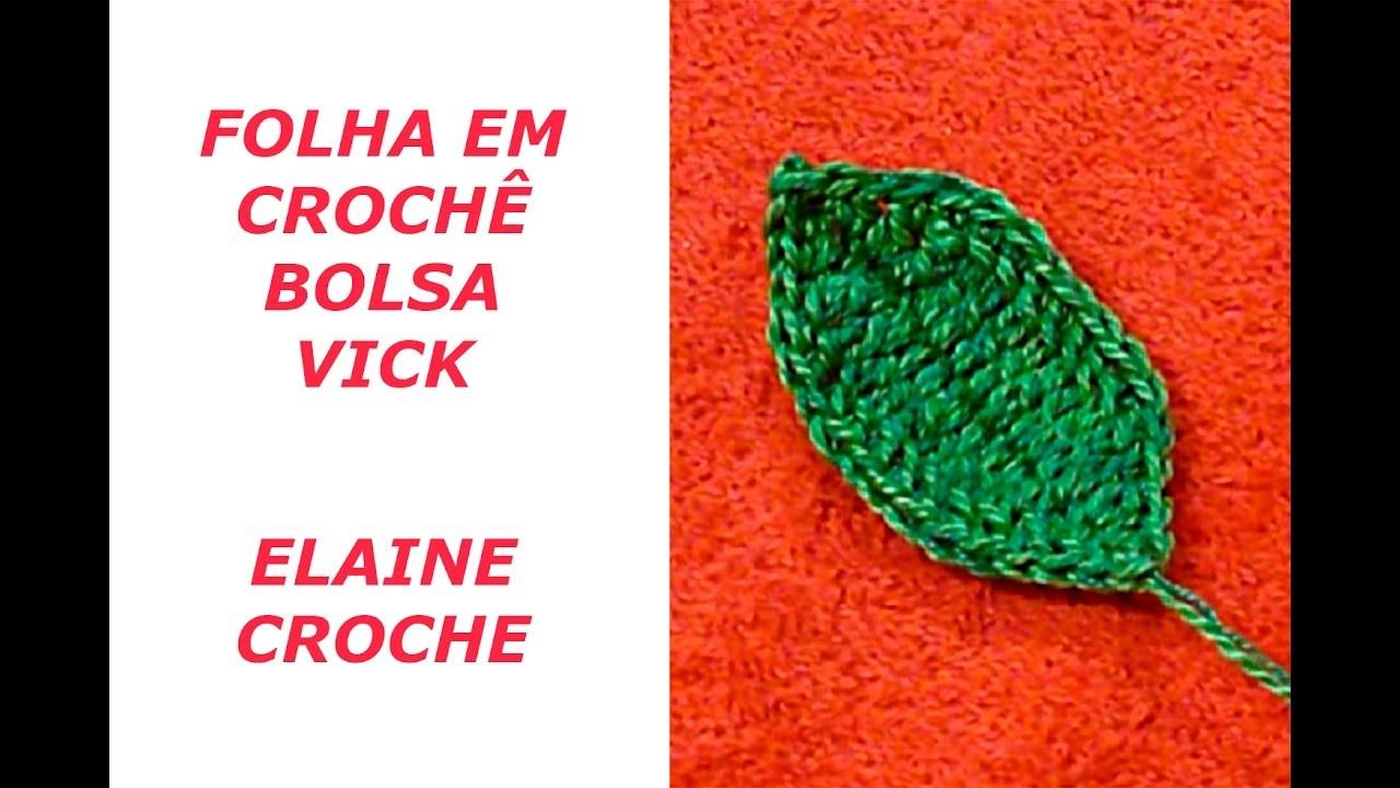 FOLHA EM CROCHÊ BOLSA VICK