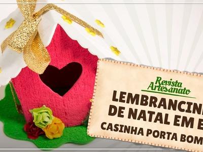 Lembrancinha de Natal em EVA - Casinha Porta Bombom