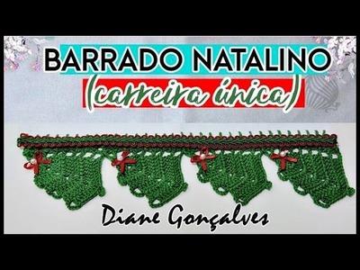 BARRADO NATALINO CARREIRA ÚNICA.DIANE GONÇALVES