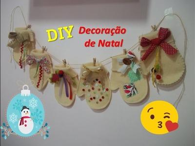 DIY Decoração de Natal - Varal com luvas de feltro | Sarah Silva |