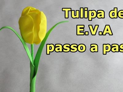 Tulipa de E.V.A passo a passo