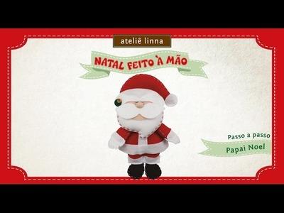 ✄ Faça Você Mesmo: Papai Noel de feltro - Ateliê Linna