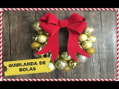 #Natal Decor: GUIRLANDA DE BOLAS | Organize sem Frescuras!