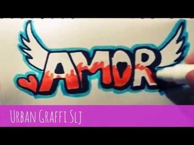 Como dibujar amor en graffiti como desenhar amor en graffiti