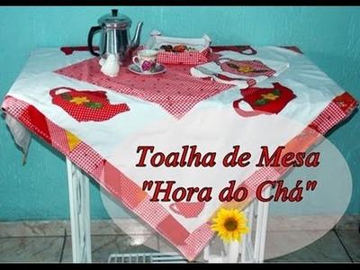 """Especial de Cozinha- Toalha de Mesa """"Hora do Chá"""""""