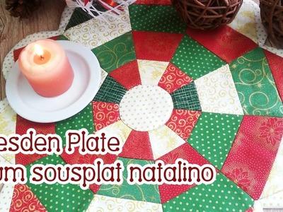 Patchwork Ao Vivo #66: Sousplat natalino com Dresden Plate