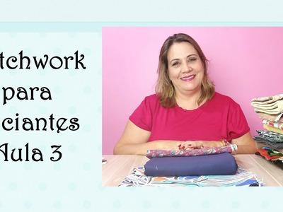 Patchwork para Iniciantes Aula 3 - Como combinar tecidos