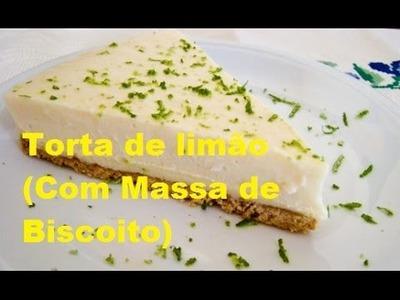 Torta de limão (Com Massa de Biscoito)