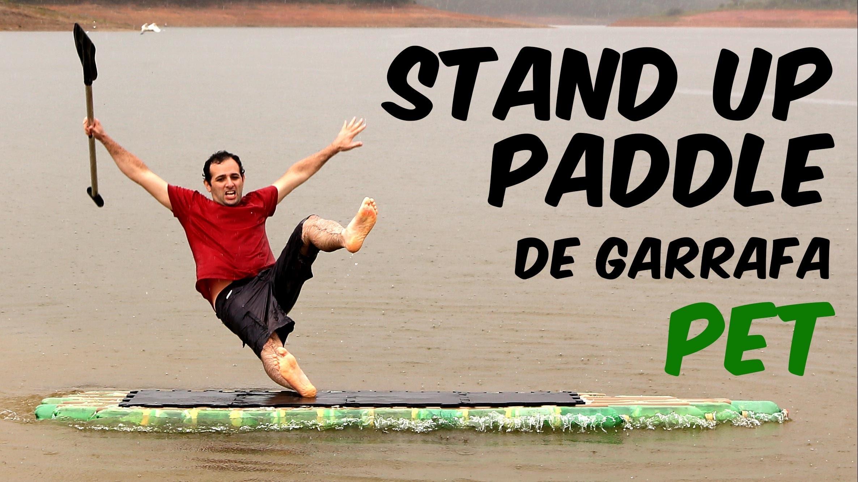 Como fazer uma prancha de stand up paddle de PET