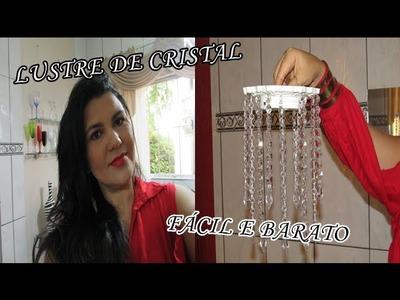 FAÇA VOCÊ MESMO:lustre de cristal