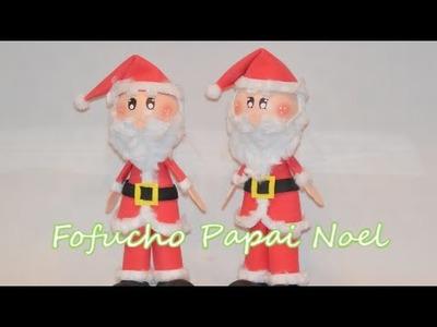 Fofucho Papai Noel (Santa Claus) Feito de E.V.A.