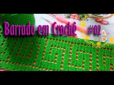 Barrado em Crochê # 02