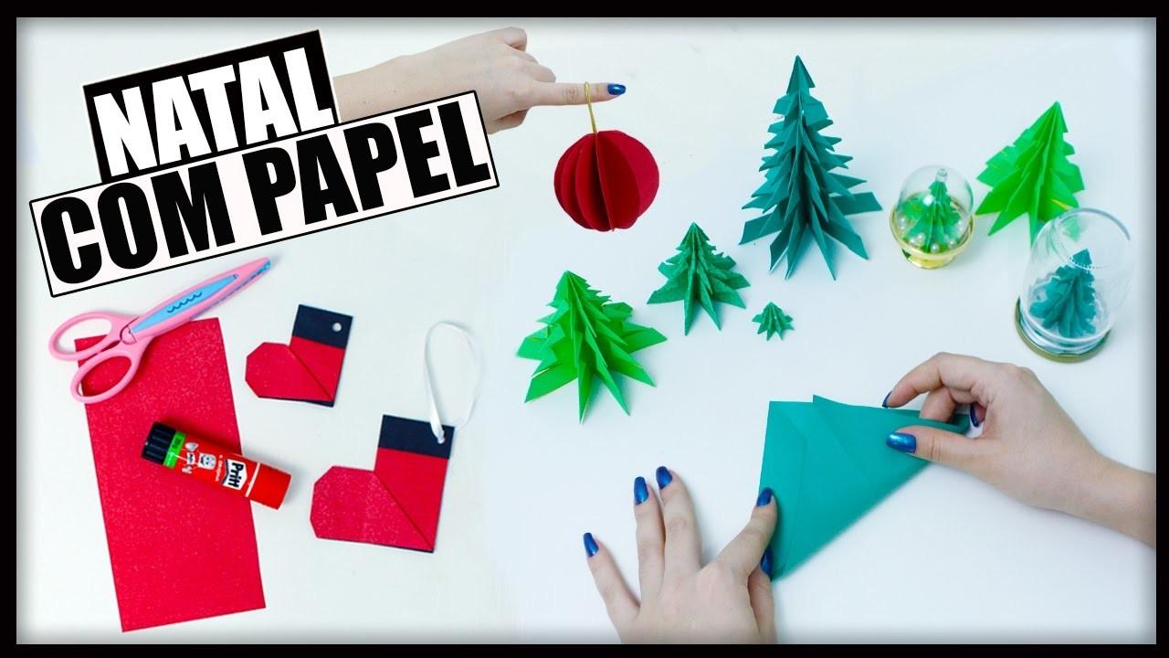 DIY Especial Natal #5: DECORE SEM GASTAR NADA - USANDO APENAS PAPEL