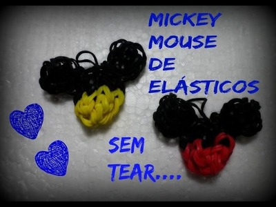 Mickey mouse de elásticos, sem tear