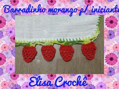 Barradinho morango para iniciante # Elisa Crochê