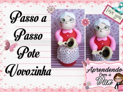 (DIY) PASSO A PASSO POTE VOVOZINHA MARATONA POTES #6