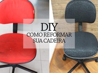 DIY - como reformar uma cadeira de rodinha