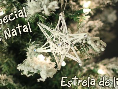 Especial de Natal - Estrela de Linha