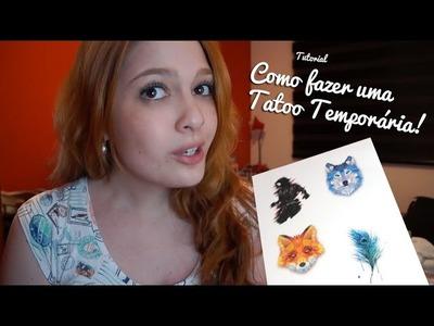 Como Fazer Tatoo Temporária