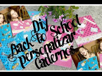 Diy: Back to School ( Personalizar Cadernos escolares)