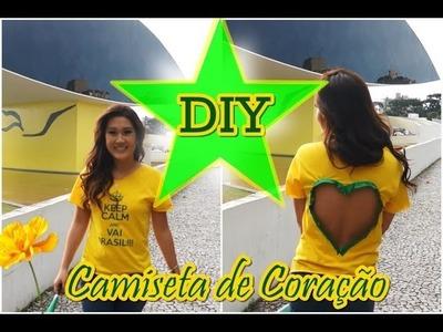 DIY Camiseta com Coração nas costas ♡ Especial Brasil Copa do Mundo