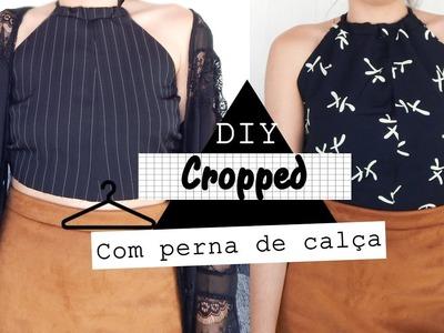 DIY-Cropped estilo tumblr com perna de calça|Camyla lima