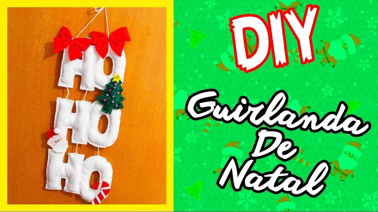 DIY - GUIRLANDA DE NATAL - HO HO HO - #PrihTodoDia05