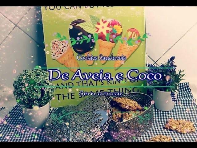 Receita: Cookies Saudáveis de Coco e Aveia (sem açúcar)