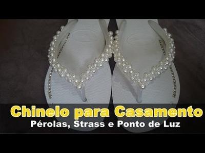Chinelo para Casamento com Trama de Pérolas, Strass e Ponto de Luz DIY
