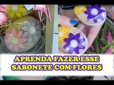 COMO FAZER SABONETE COM FLORES DENTRO(GANHE DINHEIRO EM CASA)BY NINA DELLA ROSA