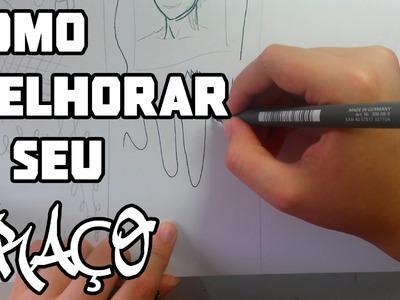 COMO MELHORAR O SEU TRAÇO - Dicas #1