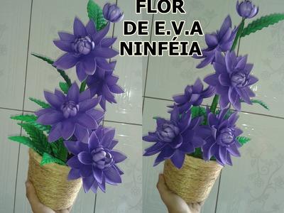 FLOR NINFÉIA EM E.V.A