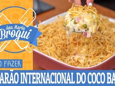 COMO FAZER O CAMARÃO INTERNACIONAL DO COCO BAMBU | Ana Maria Brogui #370