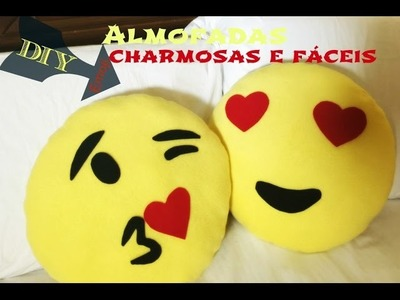 DIY Emoji Almofadas: charmosas e fáceis