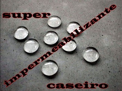 DIY. IMPERMEABILIZANTE CASEIRO PARA VASOS DE CIMENTO