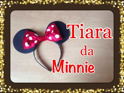 DIY - Tiara da Minnie | Criativa