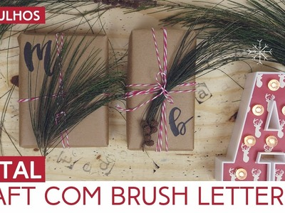 Embrulho de presente craft com brush lettering | Natal by Aline Albino