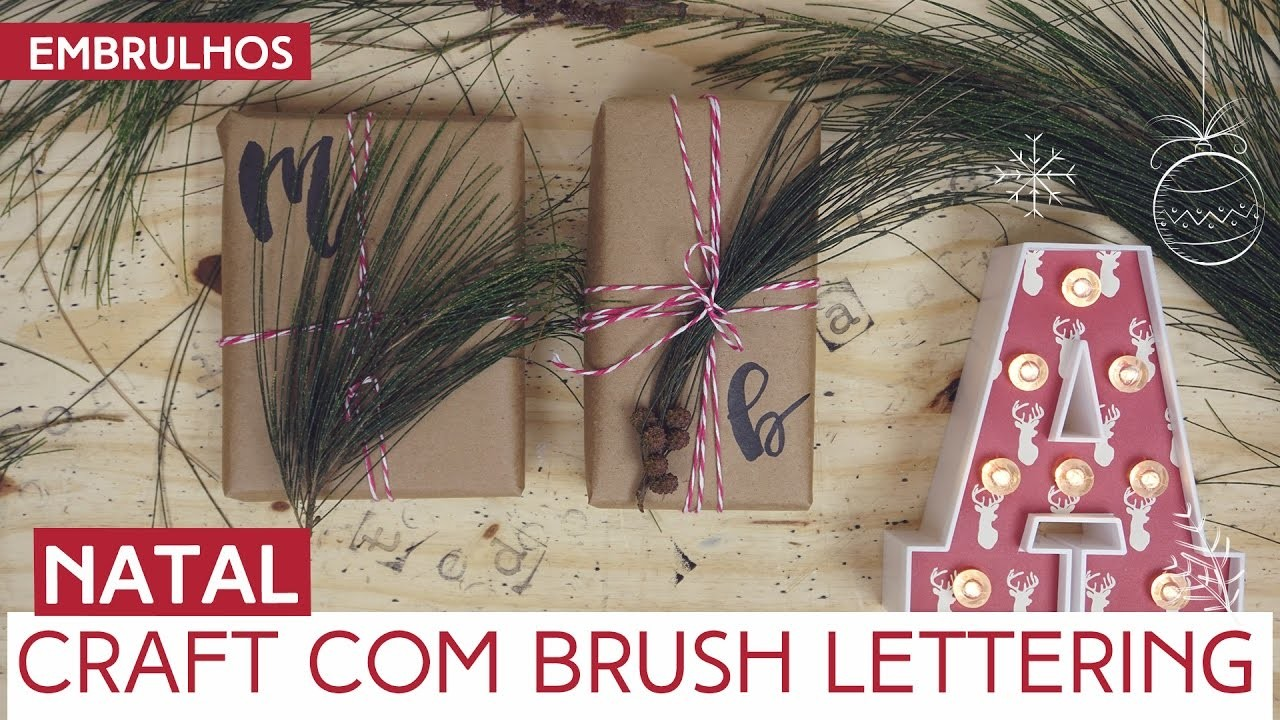 Embrulho de presente craft com brush lettering | Natal by Aline Albino