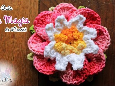 Flor Magia de #crochê - Artes da Desi