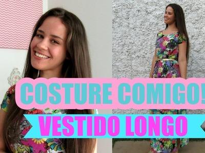 O vestido longo mais fácil do mundo - Costure Comigo | Ellen Borges