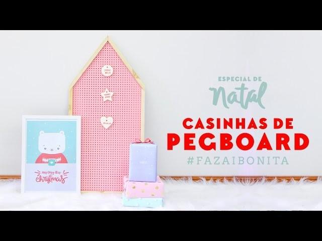 DIY: casinhas de pegboard (ESPECIAL DE NATAL)