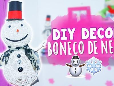 DIY ESPECIAL DE NATAL: BONECO DE NEVE | Juuh Benício