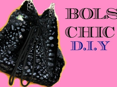 DIY - Faça você mesmo - Bolsa Saco (Chic) #DEZEMBROQUASETODODIA