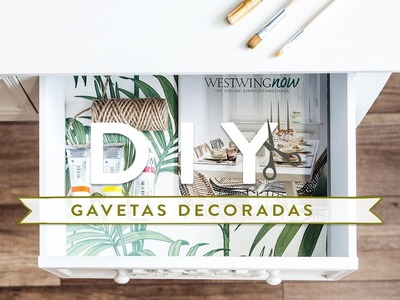 DIY: Gavetas decoradas | WESTWING
