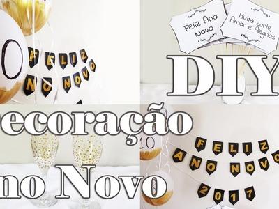 DIY: IDEIAS DE DECORAÇÃO PARA FESTA ANO NOVO (Réveillon - New Years Eve Decor)