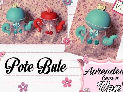 (DIY) Pote Bule (Maratona de Potes #30) Fim!!